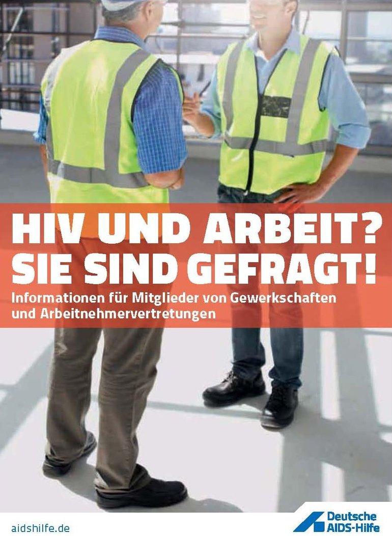 HIV und Arbeit? Sie sind gefragt!